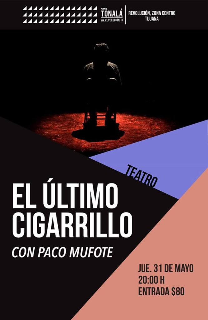 El Último Cigarrillo en Tonala. La Nave Teatro