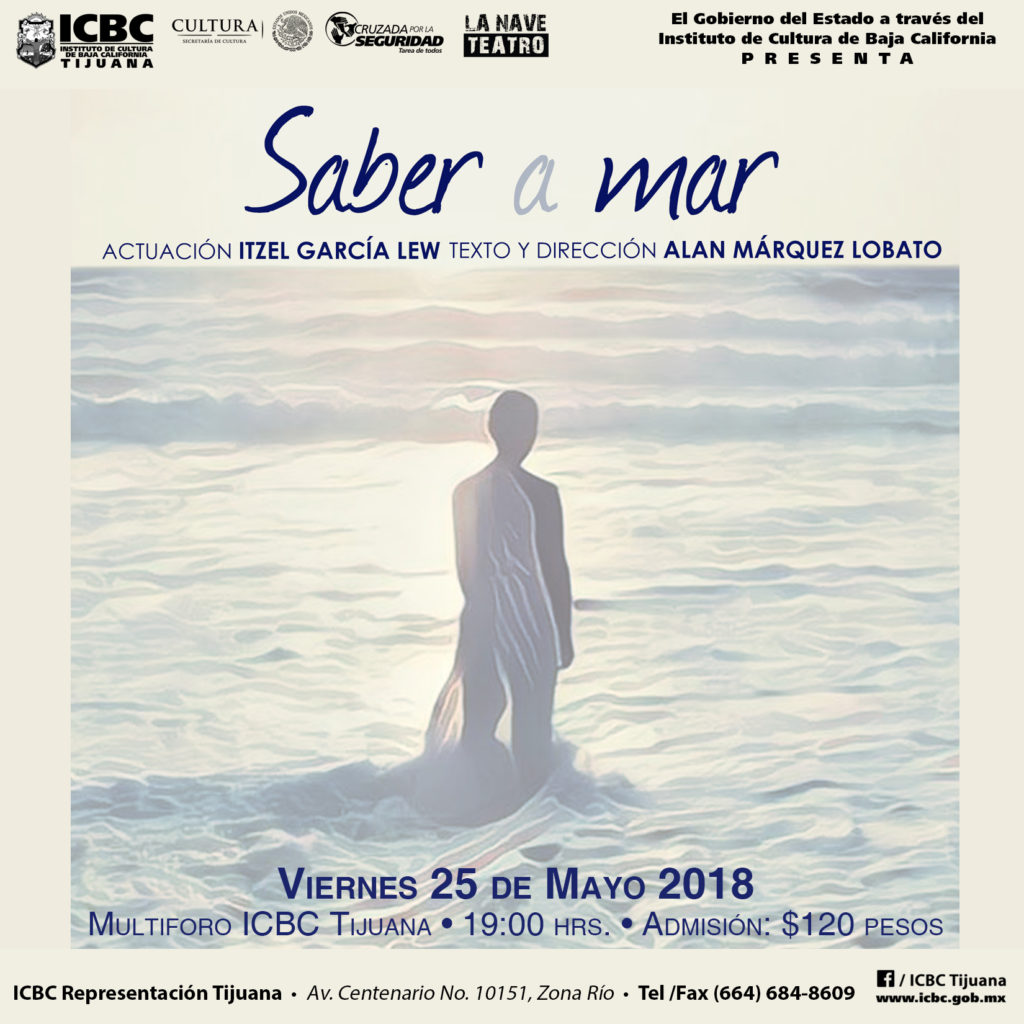 Saber a Mar en ICBC Tijuana. La Nave Teatro