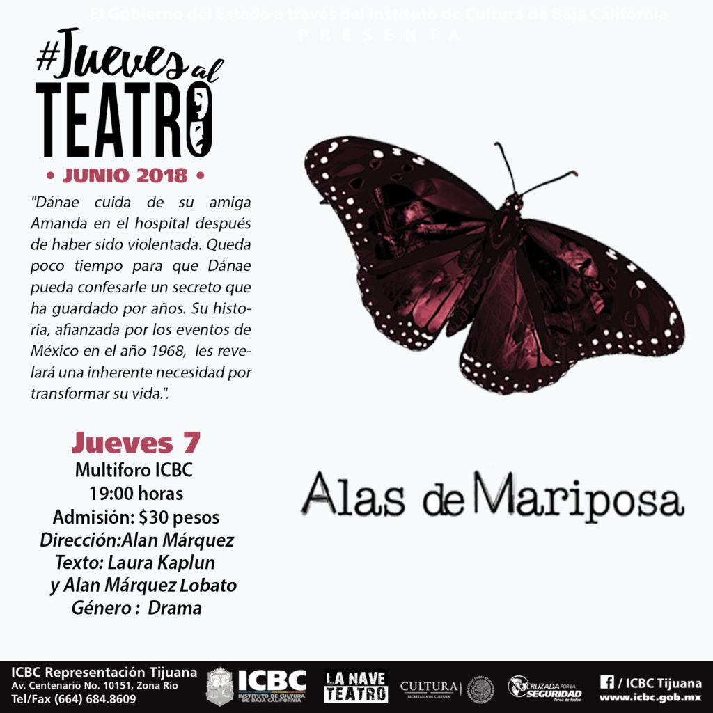 Alas de Mariposa en ICBC Tijuana. La Nave Teatro