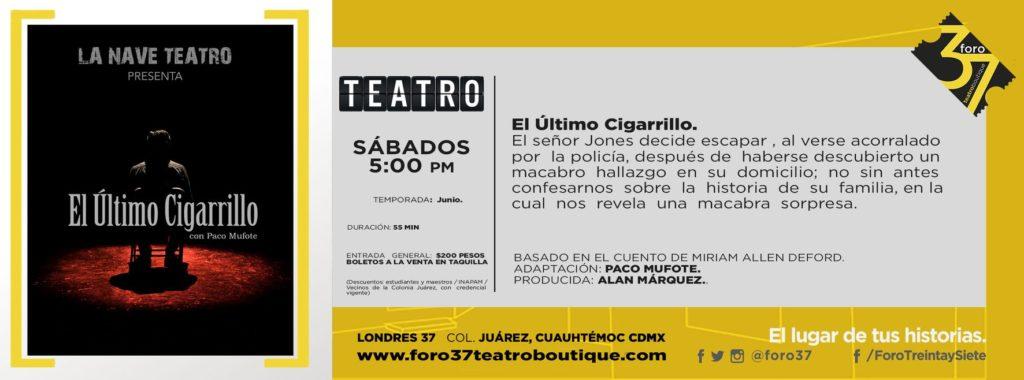El Último Cigarrillo en Foro 37 Ciudad de México. La Nave Teatro